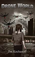 Drone World (The World Series Book 1)