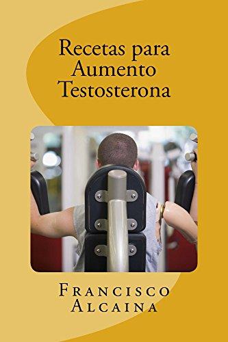 recetas-para-aumento-testosterona-spanish-edition