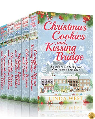 TChristmas Cookies and Kissing Bridge - The Four Book Set: A Laugh Out Loud Romantic Comedy Series (Christmas on Kissing Bridge Mountain 4)