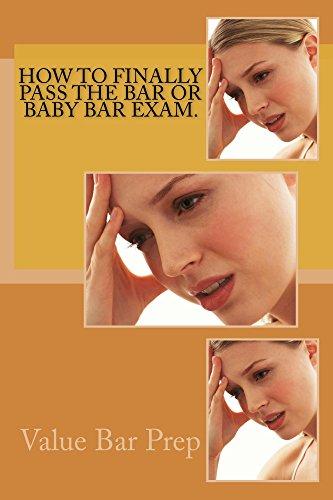 how-to-finally-pass-the-bar-or-baby-bar-exam-how-to-finally-pass-the-bar-or-baby-bar-exam-stop-repeating-for-gods-sake