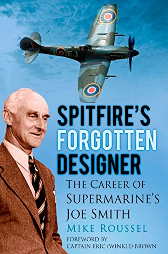 spitfires-forgotten-designer-the-career-of-supermarines-joe-smith