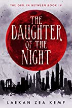 The Daughter of the Night: The Girl In…