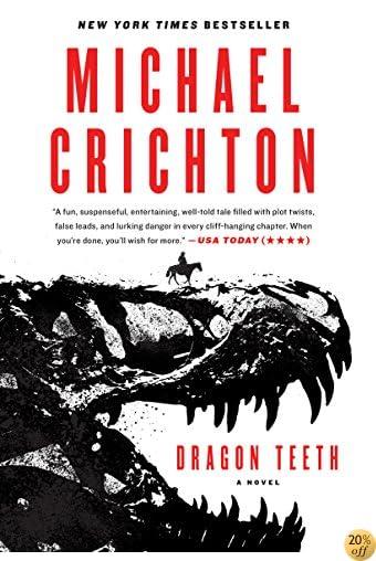 TDragon Teeth: A Novel