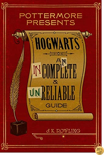 THogwarts: An Incomplete and Unreliable Guide (Kindle Single) (Pottermore Presents)