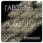 Une visite à l'Alhambra - Grenade du…