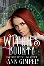 Witch's Bounty (The Witch Chronicles)…