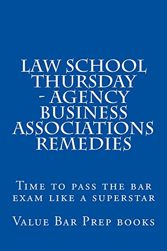 law-school-thursday-agency-business-associations-remedies-law-school-exams