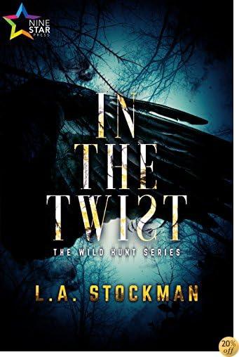 TIn the Twist (The Wild Hunt Book 1)