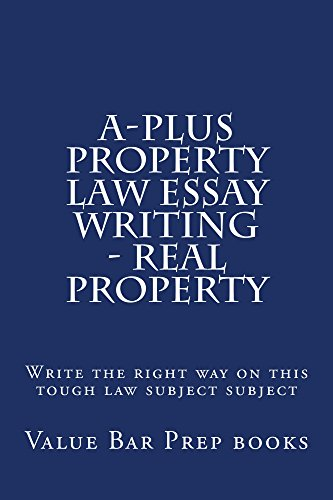 a-plus-property-law-essay-writing-real-property-a-plus-property-law-essay-writing-real-property