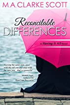 Reconcilable Differences: A 'Having It…
