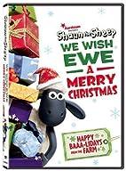 Shaun The Sheep: We Wish Ewe A Merry…