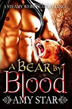 A Bear By Blood: A Paranormal Shapeshifter…