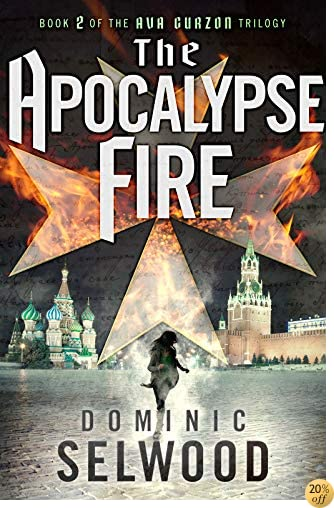 TThe Apocalypse Fire (An Ava Curzon Thriller)