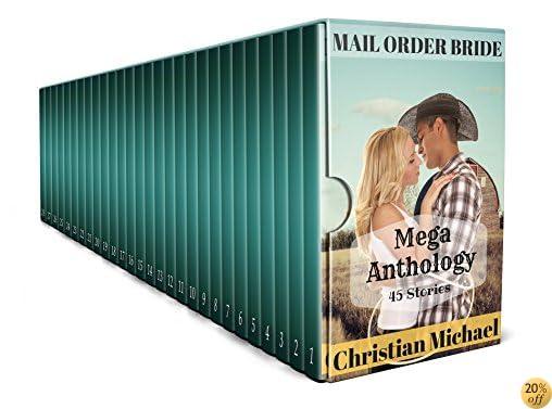 TMAIL ORDER BRIDE: Complete 45 Book Mega Anthology