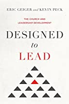 Designed to Lead: The Church and Leadership…