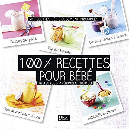 100-recettes-pour-bb-french-edition
