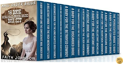 TMail Order Bride: 16 Book Mega Mail Order Bride Box Set (Clean and Wholesome Western Historical Romance): Also Included:A Never Before Released Book