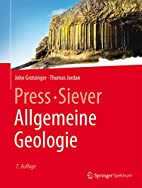 Press/Siever Allgemeine Geologie by…