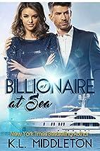 Billionaire at Sea (Billionaire Romance and…