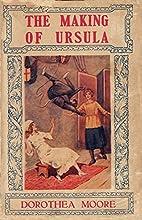 The Making of Ursula (Manor School Book 2)…
