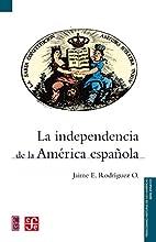 La independencia de la América…