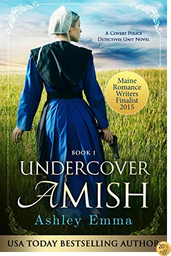 TUndercover Amish (Covert Police Detectives Unit Series Book 1)