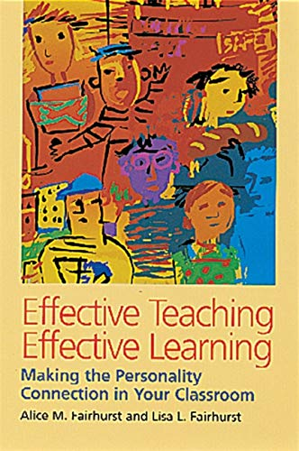 effective-teaching-effective-learning-making-the-personality-connection-in-your-classroom