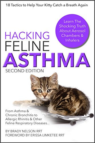 asthma-cats-hacking-feline-asthma-18-tactics-to-help-your-kitty-catch-their-breath-again-chronic-bronchitis-allergic-rhinitis-other-cat-or-kitten-respiratory-disease-treatment