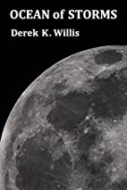 Ocean of Storms by Derek K. Willis