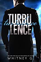 Turbulence by Whitney Gracia Williams