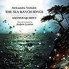 Aleksandra Vrebalov: The Sea Ranch Songs by…