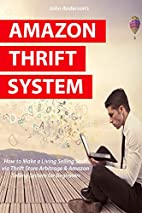 Amazon Thrift System: How to Make a Living…
