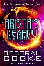 Arista's Legacy (The Dragons of Incendium…