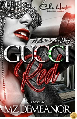 Gucci Red: A Louisville Love Story