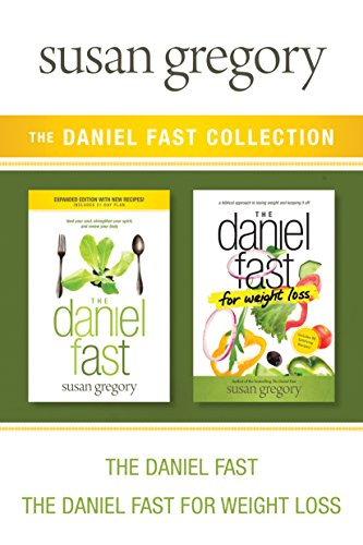 the-daniel-fast-collection-the-daniel-fast-the-daniel-fast-for-weight-loss