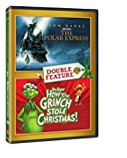 The Polar Express / How the Grinch Stole…