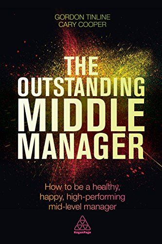 the-outstanding-middle-manager-how-to-be-a-healthy-happy-high-performing-mid-level-manager