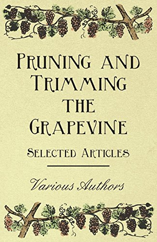 pruning-and-trimming-the-grapevine-selected-articles