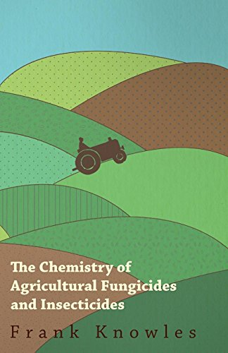 the-chemistry-of-agricultural-fungicides-and-insecticides