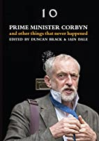 Prime Minister Corbyn: And other things that…