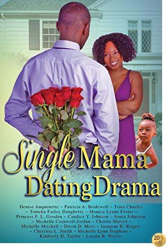 TSingle Mama Dating Drama