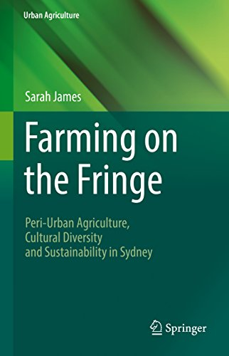 farming-on-the-fringe-peri-urban-agriculture-cultural-diversity-and-sustainability-in-sydney