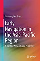 Early Navigation in the Asia-Pacific Region:…