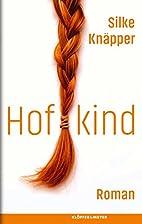 Hofkind: Roman (German Edition) by Silke…