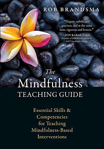 the-mindfulness-teaching-guide-essential-skills-and-competencies-for-teaching-mindfulness-based-interventions