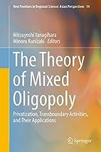 The Theory of Mixed Oligopoly:…