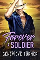 Forever a Soldier (Always a Cowboy, Book…
