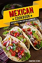 Mexican Cookbook - Truly Exceptional Mexican…