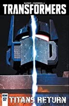 The Transformers (2014) #57 - White Heat by…