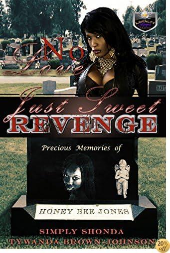 TNo Love Just Sweet Revenge
